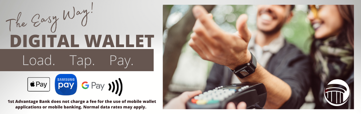 The easy way to pay. Digital Wallet